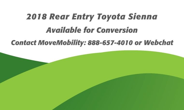 2018 Rear Entry Toyota Sienna available for conversion